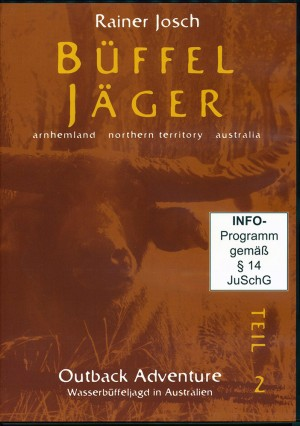 Büffeljäger: Wasserbüffeljagd in Australien (DVD)