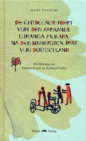 De Entdecker-Fohrt vun den Afrikaner Lukanga Mukara na den binnersten Part vun Düütschland