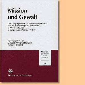 Mission und Gewalt