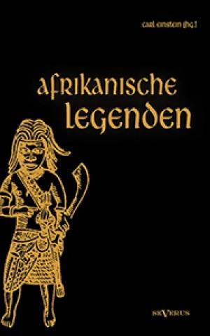 Afrikanische Legenden (Nachdruck Severus Verlag)