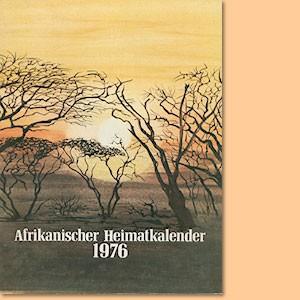 Afrikanischer Heimatkalender 1976