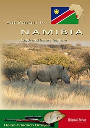 Auf Safari in Namibia. Jagd- und Reiseerlebnisse