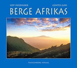 Berge Afrikas: Vom Hohen Atlas zum Kap