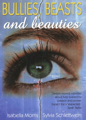 Bullies, Beasts and Beauties