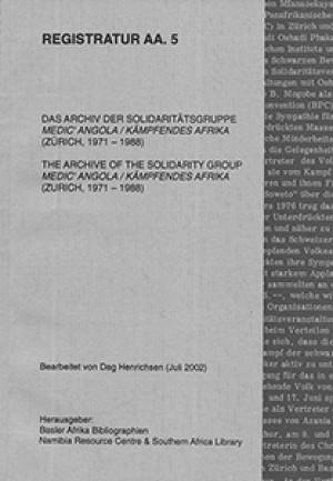 Das Archiv der Solidaritätsgruppe Medic' Angola / kämpfendes afrika