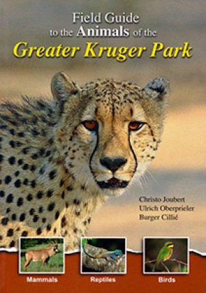 Field Guide to the Animals of the Greater Kruger Park