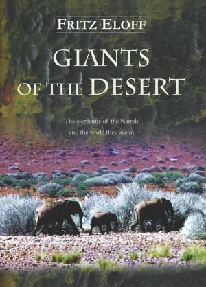 Giants of the Desert. The elephants of the Namib