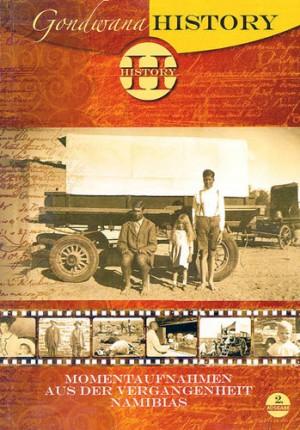 Gondwana History. Momentaufnahmen aus der Vergangenheit Namibias, Band 2