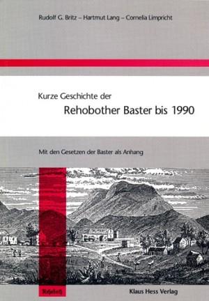 Kurze Geschichte der Rehobother Baster bis 1990