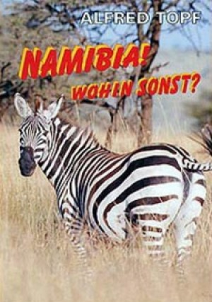 Namibia! Wohin sonst?