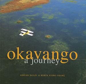 Okavango. A Journey