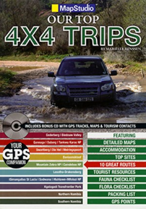 Our Top 4x4 Trips. South Africa, Namibia & Botswana (Mapstudio)