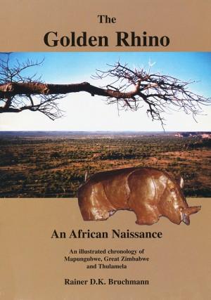 The Golden Rhino. An African Naissance