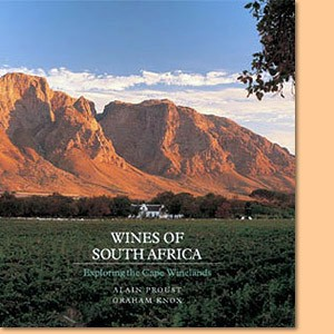 Wines of South Africa. Exploring the Cape Winelands