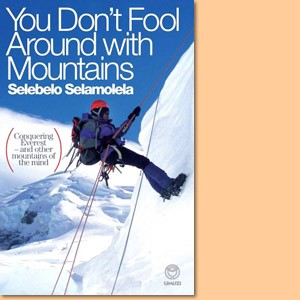 You Don't Fool Around With Mountains