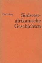 Südwestafrikanische Geschichten und Geschichte, Gedanken und Gedichte