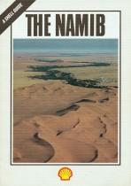 The Namib. Natural history of the ancient desert (Shell, 1987)