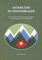 Interlude in Switzerland