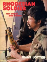 Rhodesian Soldier and other who fought