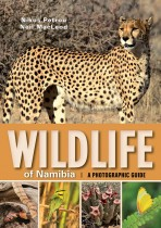 Wildlife of Namibia: A Photographic Guide