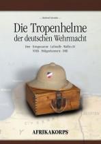 Die Tropenhelme der deutschen Wehrmacht