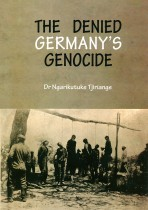 The Denied Germany's Genocide