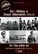 Der 1. Weltkrieg in Deutsch-Südwestafrika 1914/15, Band 7: Der Ring schließt sich