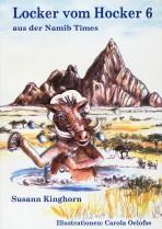 Locker vom Hocker aus der Namib Times, Band 6