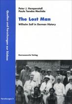 The Lost Man. Wilhelm Solf in German History