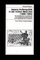 Japans Außenpolitik in der frühen Meiji-Zeit 1868-1894