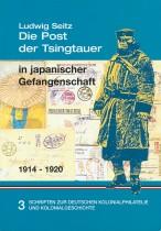 Die Post der Tsingtauer in japanischer Gefangenschaft 1914-1920