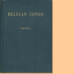 Belgian Congo Volume I; Belgian Congo Volume II