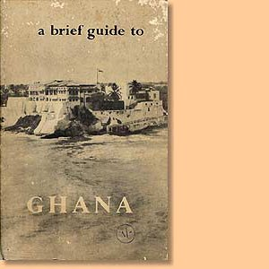 A brief guide to Ghana