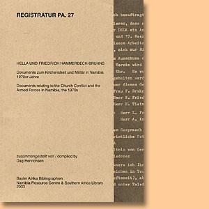Registratur PA. 27: Dokumente zum Kirchenstreit und Militär in Namibia 1970er Jahre