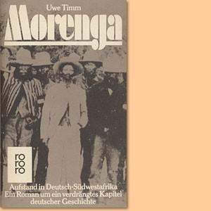 Morenga. Aufstand in Südwestafrika