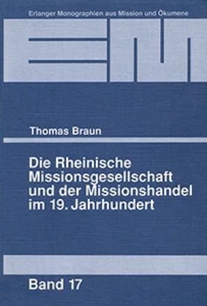 Die Rheinische Missionsgesellschaft und der Missionshandel im 19. Jahrhundert