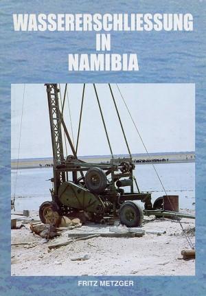 Wassererschliessung in Namibia