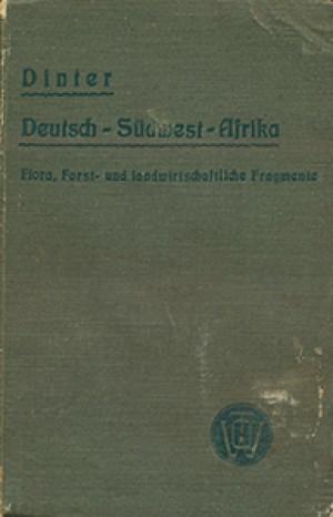 Deutsch-Südwest-Afrika. Flora, Forst- und landwirtschaftliche Fragmente