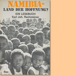 Namibia - Land der Hoffnung?