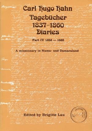 Carl Hugo Hahn Tagebücher / Carl Hugo Hahn Diaries 1837-1860, Part IV