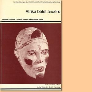 Afrika betet anders. Weshalb unsere bisherige Afrikapolitik erfolglos bleiben muß