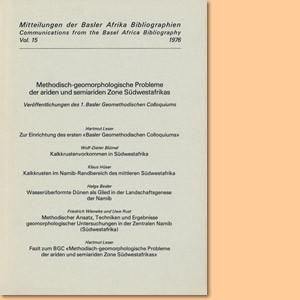 Methodisch-geomorphologische Probleme der ariden und semiariden Zone Südwestafrikas