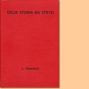 Deur storm en stryd, lewe en tyd van 'n groot Hervormer