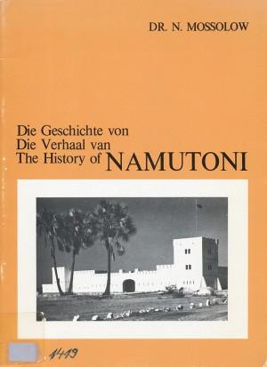 Die Geschichte von Namutoni - Die Verhaal van Namutoni - The History of Namutoni