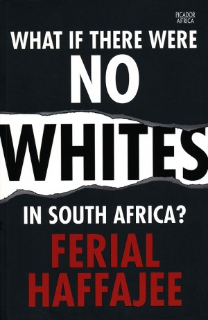 What if there were no Whites in South Africa?