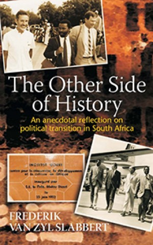 The other side of history: An anecdotal reflection on political transition in South Africa