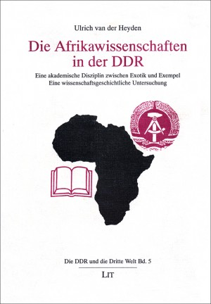 Die Afrikawissenschaften in der DDR