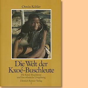 Die Welt der Kxoe-Buschleute im südlichen Afrika Teil 1