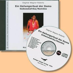Ein Heilungsritual der Dama, Südwestafrika/Namibia (CD-ROM)