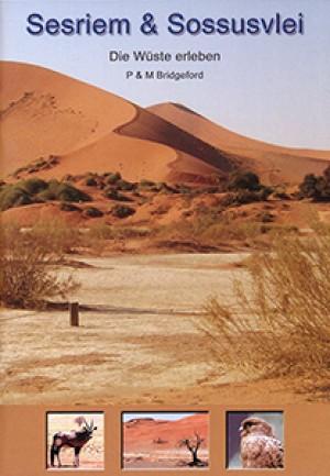 Sesriem und Sossusvlei. Die Wüste erleben